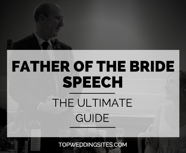 Father of The Bride Speech | The Ultimate Guide | Team Wedding Blog #weddingplanning #weddingspeech