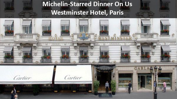 Michelin-Starred Dinner On Us - Westminster Hotel, Paris - https://traveloni.com/vacation-deals/michelin-starred-dinner-us-westminster-hotel-paris/ #europeanvacation #paris #luxury