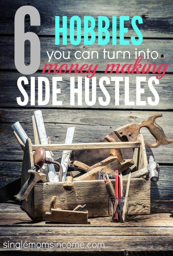 Looking to make some money off of your talents? Here are six hobbies you can turn into money making side hustles! http://singlemomsincome.com/6-hobbies-can-turn-money-making-side-hustles/