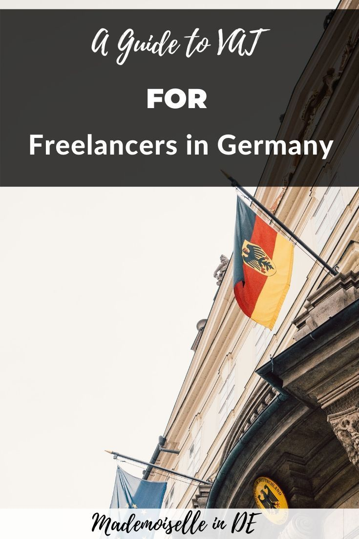 The Essential Guide To Vat For Freelancers In Germany Remote Jobs Germany Freelancers Guide