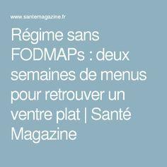 Régime sans FODMAPs: deux semaines de menus pour retrouver un ventre plat | Santé Magazine