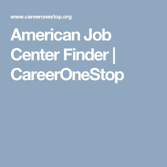 American Job Center Finder   CareerOneStop