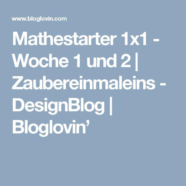 Mathestarter 1x1 - Woche 1 und 2 | Zaubereinmaleins - DesignBlog | Bloglovin'
