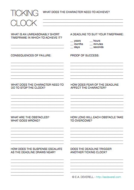 "Writing Worksheet – Ticking Clock (PDF) A ""ticking clock"" is a great way to add suspense and purpose to your plot. Depending on your story, the clock can be the time of your character's favourite TV programme, the last call for drinks, a big round birthday, the time at which the carriage will turn back into…"
