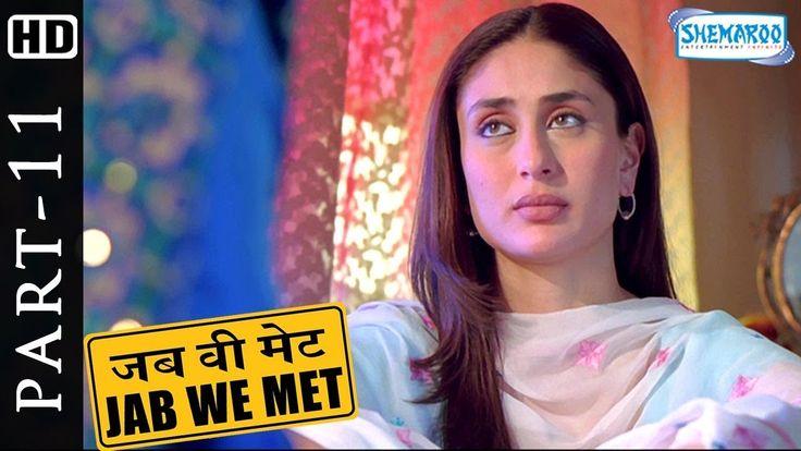 cool Jab We Met Full Hindi Movie Part 11 (HD) - Kareena Kapoor - Shahid Kapoor -  Superhit Hindi Movie