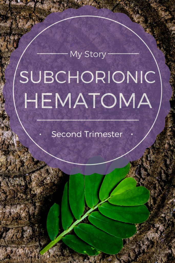 Subchorionic Hematoma Story -Second Trimester