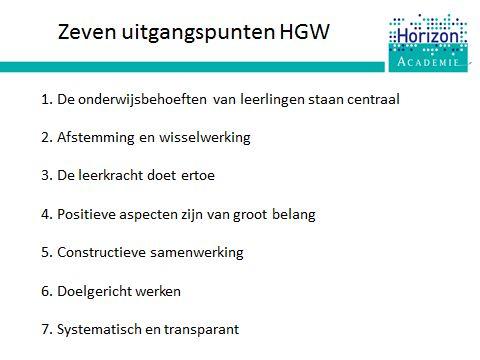 Training HGW: de zeven uitgangspunten van HGW zijn het uitgangspunt