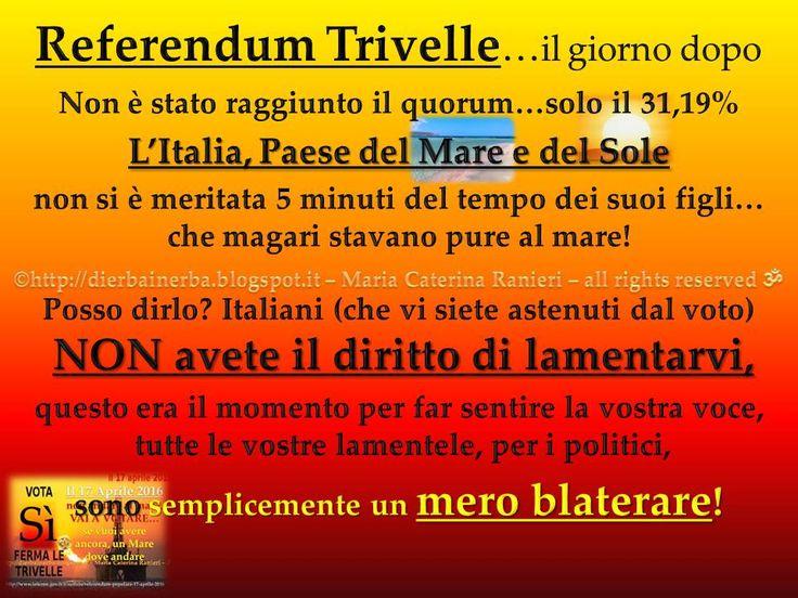 Seguite il post sul blog...http://dierbainerba.blogspot.it/2016/04/referendum-trivelleil-giorno-dopo.html
