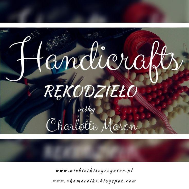 Niebieski Segregator - Handicrafts czyli rękodzieło według Charlotte Mason