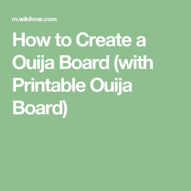 How to Create a Ouija Board (with Printable Ouija Board)