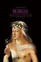 Sarah Bower - Borgia. Păcatele familiei