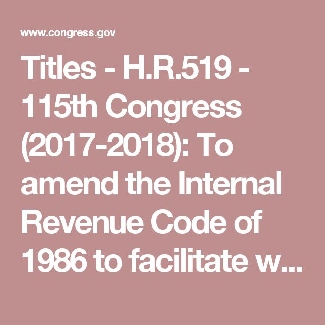 Titles - H.R.519 - 115th Congress (2017-2018): To amend the Internal Revenue Code of 1986 to facilitate water leasing and water transfers to promote conservation and efficiency. | Congress.gov | Library of Congress