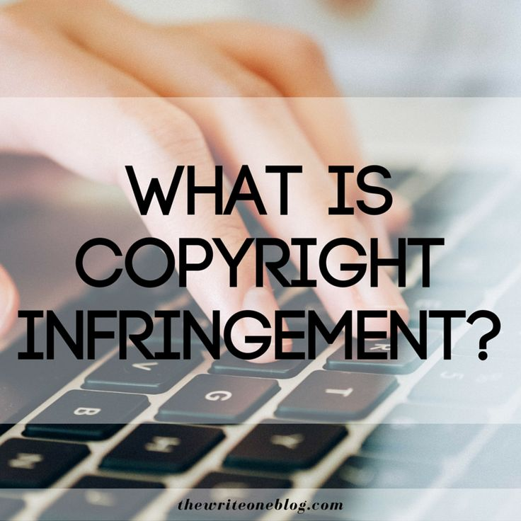 What Is Copyright Infringement? #writers #writing