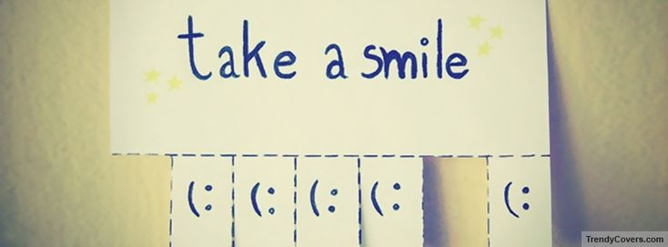 Take A Smile Facebook Covers