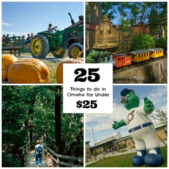 25 things to do in the Omaha metro area that cost under $25 - includes outings in Bellevue, Papillion and Elkhorn