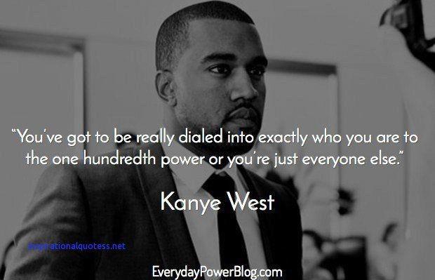 Inspirational Kanye West Quotes Kanye West Quotes Rapper Quotes Inspirational Quotes