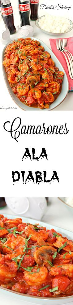 Camarones ala Diabla (Devil's Shrimp) ~ Shrimp in a spicy tomato based sauce…