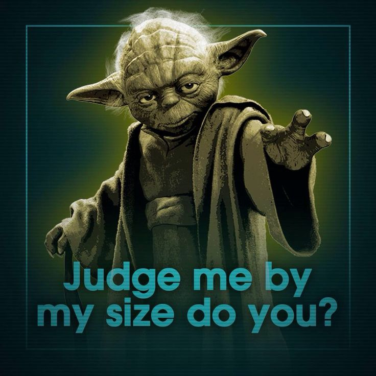51 Best Yoda Quotes Images On Pinterest