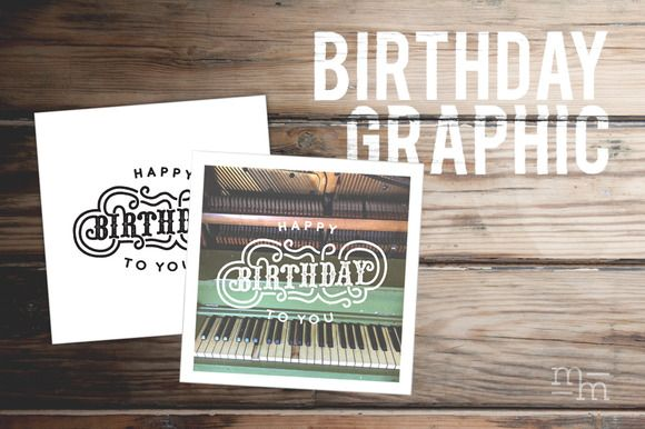 Printable Birthday Graphic by Means For Makers on Creative Market  #printables #happybirthday #birthdaygraphic #birthdaycards #vector #vectordownloads #blogresources #designresources #DIY #DIYbirthday #DIYbirthdaycard #vintage #vintagebirthday #handlettering #handletter #handmadetype #typography