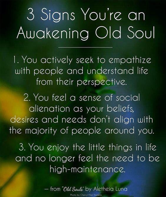 Awakening old soul