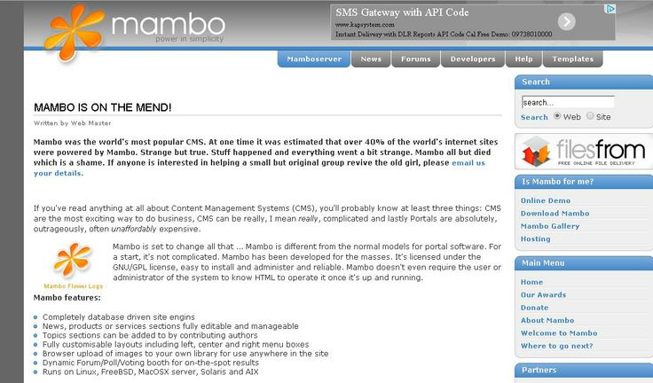 Mambo  For More: http://www.themangomedia.com/blog/selecting-right-cms-website-for-your-business-with-industry-trends/