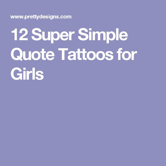 25 best ideas about simple quote tattoos on pinterest