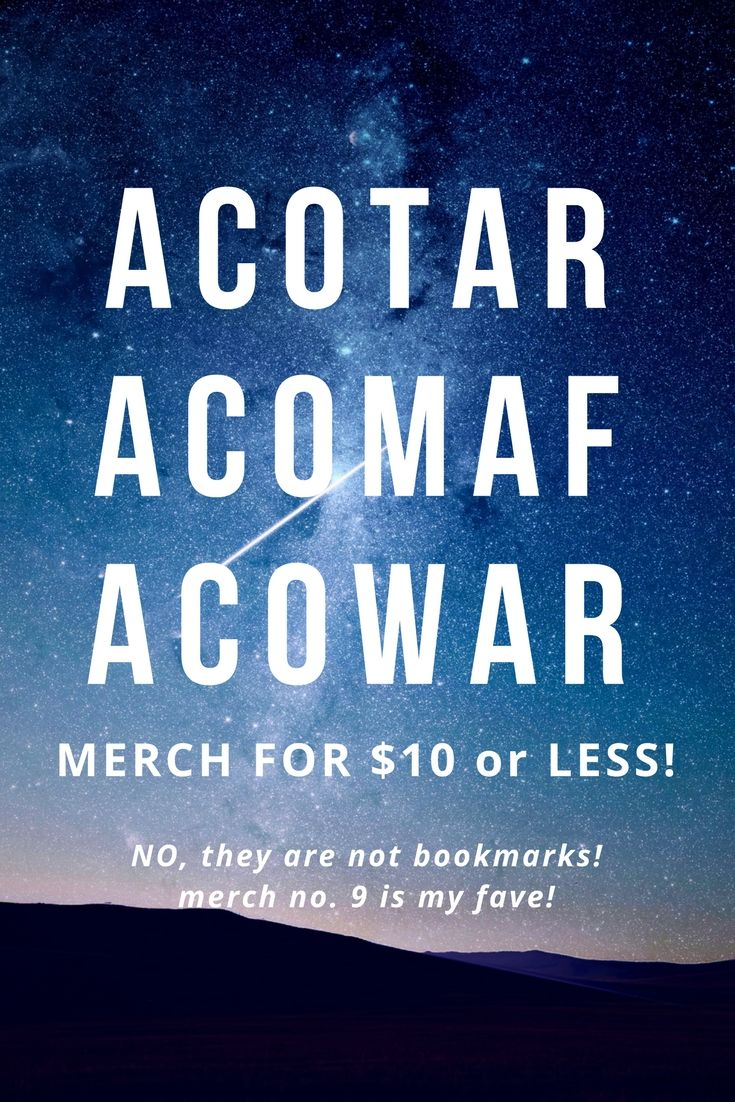 Acotar Acomaf Acowar Merch For 10 Or Less A Court Of Mist