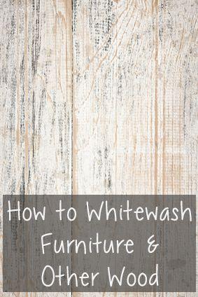 Best 25 Whitewashing Furniture Ideas On Pinterest How