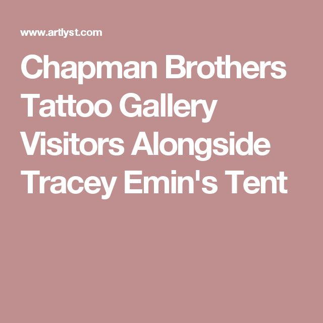 Chapman Brothers Tattoo Gallery Visitors Alongside Tracey Emin's Tent