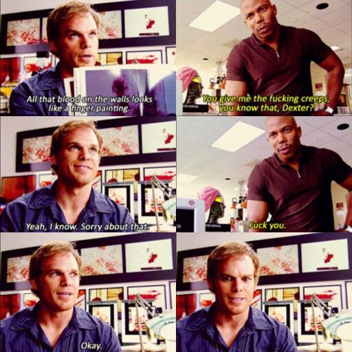 Probably the best exchange in Dexter history! xD