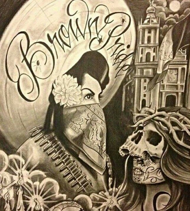 285 best images about art on pinterest chicano art - Brown pride drawings ...