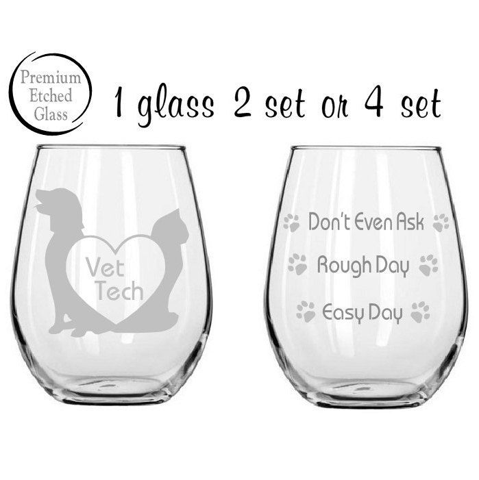Vet tech glass,DVM Good day Bad day glass,Etched wine glasses,Vet Doctor,birthday gifts,etched glasses,funny glasses,Pet Gifts,Etched gifts by MileStoneArtworks on Etsy