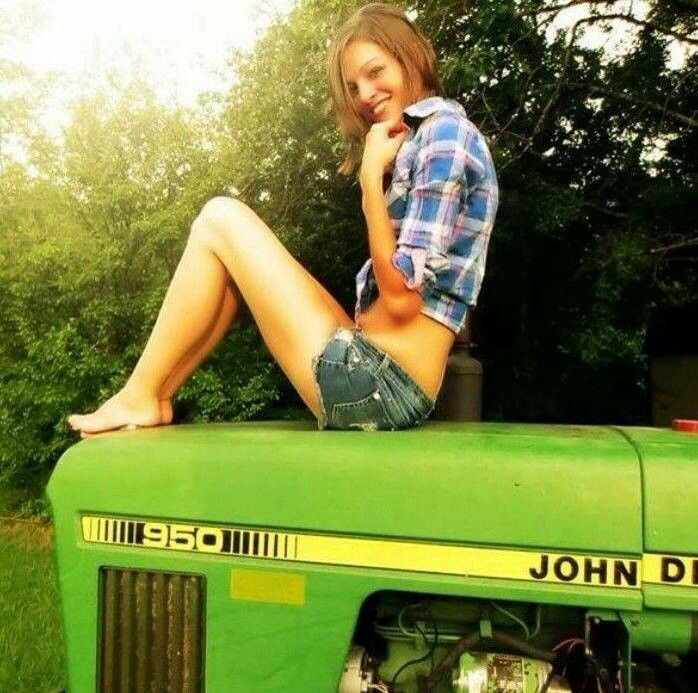Right! like sexy girl on john deere tractor