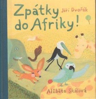Zpátky do Afriky - Rak Jiří - Megaknihy.cz