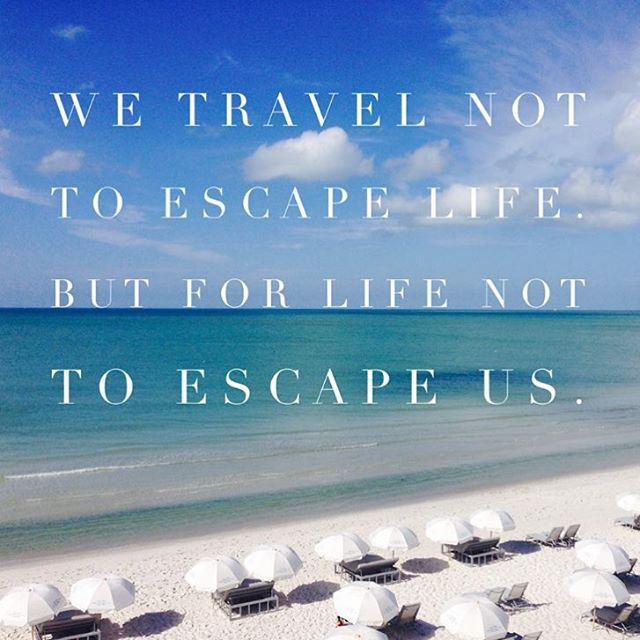 Travel Escape Quotes: 17 Best Images About Travel Wisdom On Pinterest