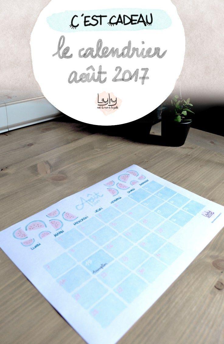cadeau organisation : calendrier aout 2017 pour planifier ses projets