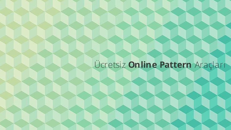 Ücretsiz Online Pattern Araçları