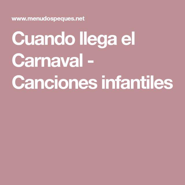 Cuando llega el Carnaval - Canciones infantiles