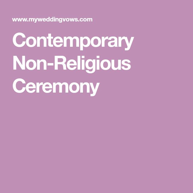Contemporary Non-Religious Ceremony