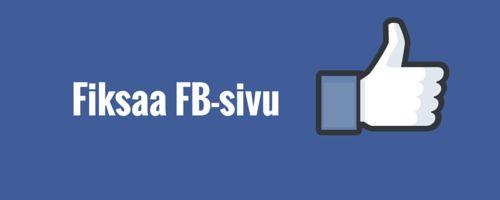 5 vinkkiä Facebook -sivusi parantamiseksi