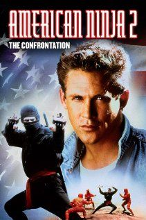 American Ninja 2: The Confrontation (1987) #whatdoyouknowaboutthesemovies