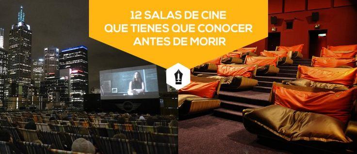 12 Salas de Cine que Tienes que Conocer Antes de Morir