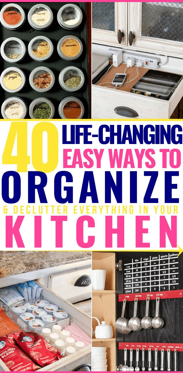40 Ways to Organize Your Kitchen On A Budget! DIY Tips & Organizing Hacks That'll Save Your Sanity