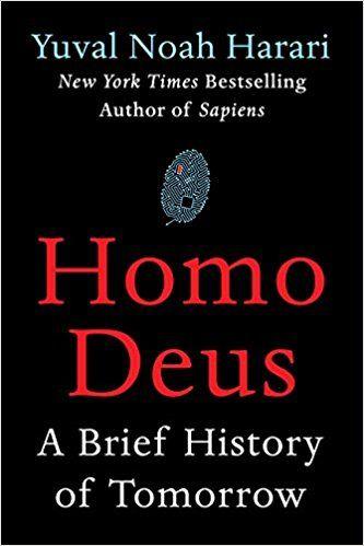 Homo Deus: A Brief History of Tomorrow: Yuval Noah Harari: 9780062464316: AmazonSmile: Books