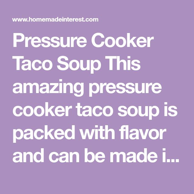 Pressure Cooker Taco Soup This amazing pressure cooker taco soup is packed with flavor and can be made in less than 30 minutes! Course Dinner Prep Time 5 minutes Cook Time 30 minutes Total Time 30 minutes Servings 10 Calories 312 kcal Author Kat Jeter & Melinda Caldwell Ingredients 2 lb ground beef 1 Onion ,medium, diced 2 packet Ranch Dressing Mix 2 packet Taco Seasoning 32 oz Chicken Broth 29 oz Diced Tomatoes with Chiles 14.5 oz Black Beans 14 oz Corn Cilantro for garnish , optional…