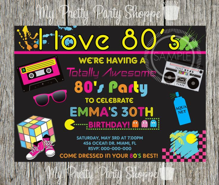 80's Party / I Love The 80's / Totally 80's Birthday Party Invitation by MyPrettyPartyShoppe on Etsy https://www.etsy.com/listing/234706361/80s-party-i-love-the-80s-totally-80s
