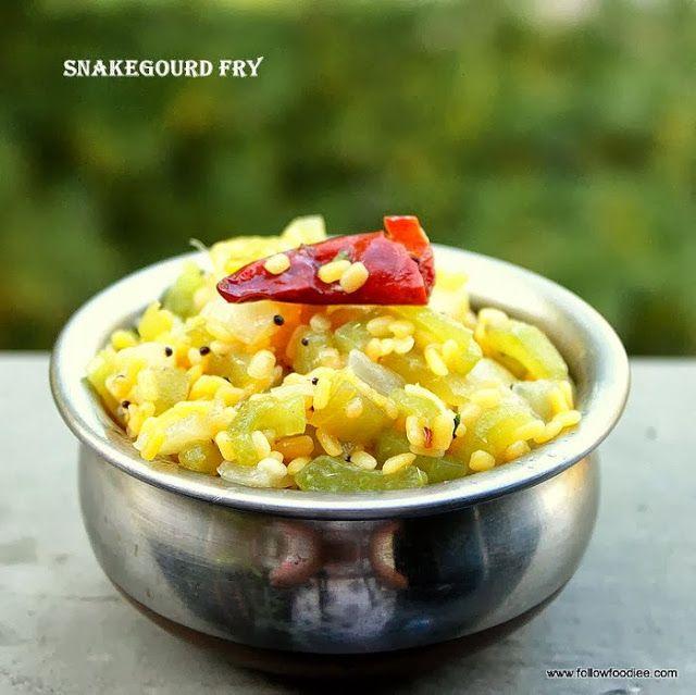 Follow foodie: Snake gourd Kootu / Pudalangai poriyal / Pudalangai Kootu