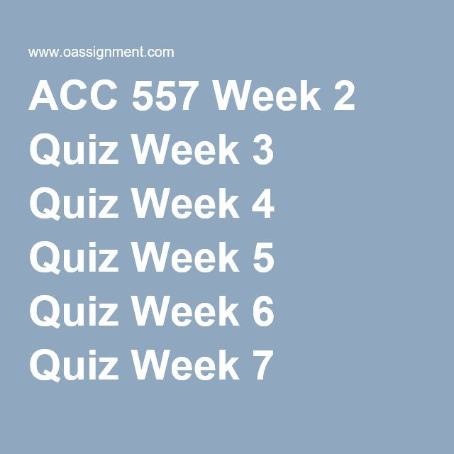 acc 557 week 7 quiz Acc557 week 7 quiz question # 00050026  tags quiz week acc557 choicequestion cost bonds aets company price longterm value building gain current  acc 557 quiz.