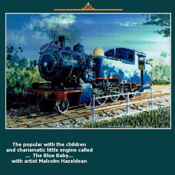 The popular with the children and charismatic little engine called – The Blue Baby, with artist Malcolm Hazeldean  https://www.youtube.com/watch?v=s1rg_kixu_w greatvideo@yahoo.com.au