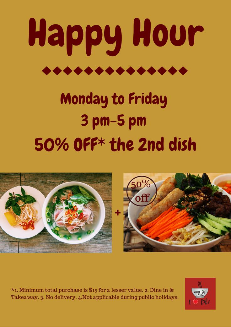 Had enough of your long day? Save cooking time tonight. Good Idea? Buy 1 dish, get 50% of the 2nd dish. Order between 3pm-5pm. ORDER NOW http://ilovepho.com.au/